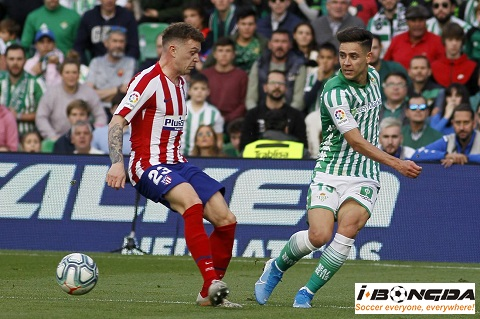 Bóng đá - Atletico Madrid vs Real Betis 12/07/2020 03h00