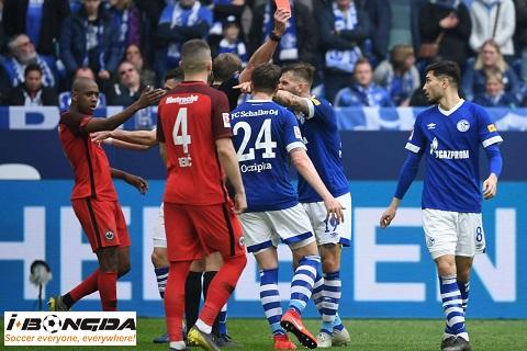 Eintr Frankfurt vs Schalke 04 ngày 17/06